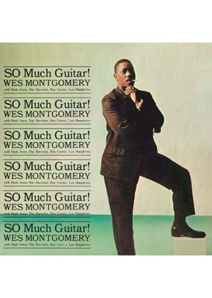 Wes Montgomery - So Much Guitar! + Montgomery Brothers in Canada (Music CD)