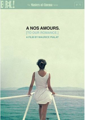 A Nos Amours (To Our Romance) (Masters of Cinema)
