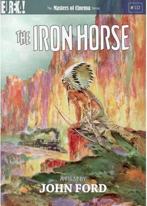 The Iron Horse (Masters of Cinema)