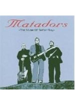 Matadors - Muse Of Senor Ray (Music Cd)