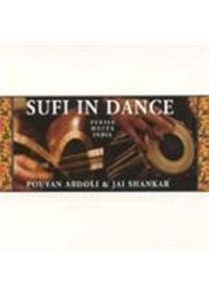 Pouyan Abdoli And Jai Shankar - Sufi In Dance - Persia Meets India