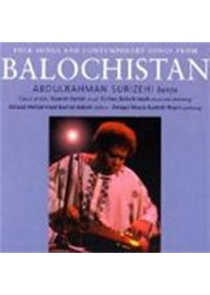 Abdulrahman Surizehi - Folk & Contemporary Songs From Balochistan [Nor. Import]
