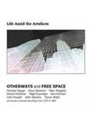 Otherways & Freespace - Life Amid The Artefacts (Music CD)