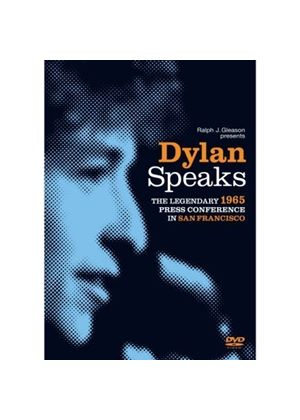 Bob Dylan - Dylan Speaks - The 1965 Press Conference In San Francisco