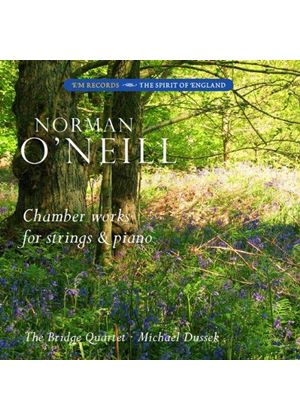 Norman O'Neill: Chamber Works for Strings and Piano (Music CD)