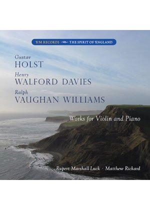 Holst, Walford Davies, Vaughan Williams: Works for Violin and Piano (Music CD)