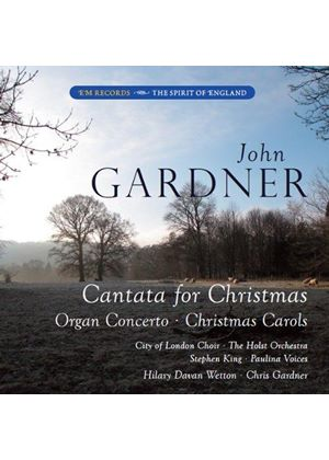 Gardner: Cantata for Christmas/Organ Concerto/Christmas Carols (Music CD)