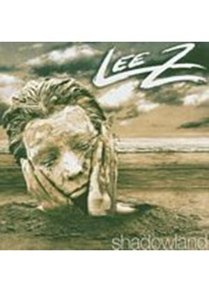 Lee Z - Shadowland (Music CD)