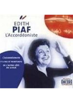 Edith Piaf - L ACCORDEONISTE