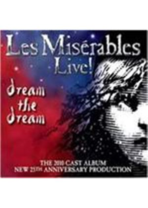 2010 Cast - Les Miserables (Live - Dream The Dream/25th Anniversary Production) (Music CD)