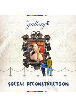 Various Artists - The Gallery -  Social Deconstruction (Music CD)