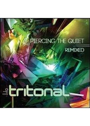 Tritonal - Piercing The Quiet - Remixed (Music CD)