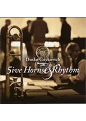 Dusko Goykovich - 5ive Horns And Rhythm (Music CD)