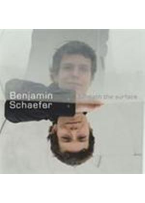 Benjamin Schafer - Beneath The Surface (Music CD)