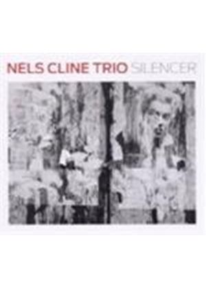 Nels Cline Trio (The) - Silencer (Music CD)