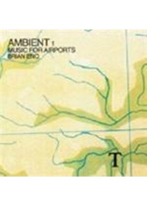 Brian Eno - Music For Airports (Ambient 1/Remastered) (Music CD)