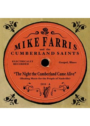 Mike Farris & The Cumberland Saints - Night The Cumberland Saints, The (Music CD)