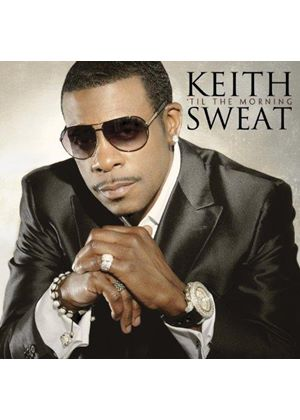 Keith Sweat - 'Til the Morning (Music CD)