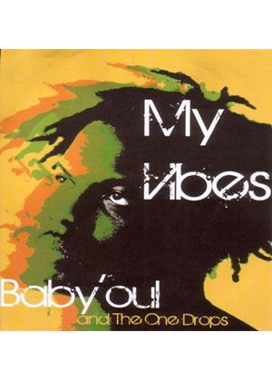 Baby'oul and the One Drops - My Vibes (Music CD)