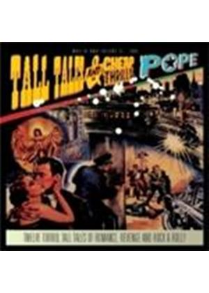 Pope - Tall Tales And Cheap Thrills (Music CD)