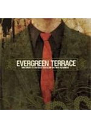 Evergreen Terrace - Sincerity Is An Easy Disguise
