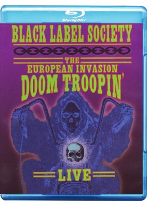 Black Label Society - The European Invasion - Doom Troopin' (Blu-Ray)