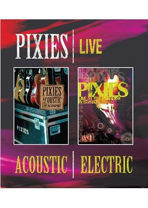 Pixies - Acoustic & Electric Live (Blu-Ray)