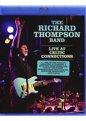 Richard Thompson Band - Live At Celtic Connections (Blu-Ray)