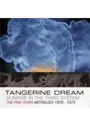Tangerine Dream - Sunrise In The Third System (The Pink Years Anthology 1970-1973) (Music CD)