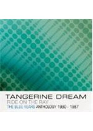 Tangerine Dream - Ride On The Ray (The Blue Years Anthology 1980-1987) (Music CD)