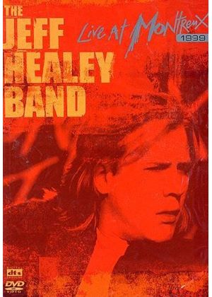 Jeff Healey - Live In Montreux