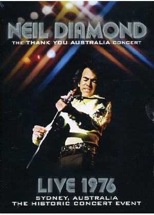 Neil Diamond - The Thank You Australia Concert 1976