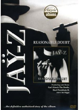Jay Z - Classic Albums - Reasonable Doubt