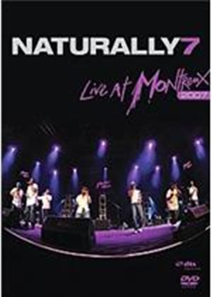Naturally 7 - Live At Montreux 2007