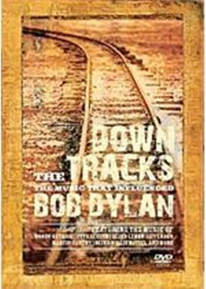 Down The Tracks - The Music That Influenced Bob Dylan