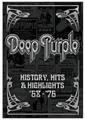 Deep Purple - History, Hits And Highlights 1968-1976