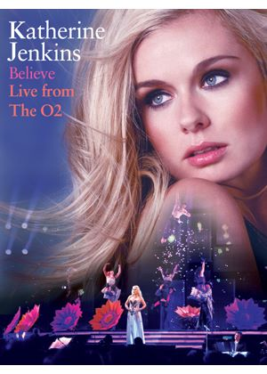 Katherine Jenkins - Believe - Live From The O2