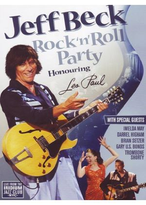Jeff Beck - Rock 'N' Roll Party - Honouring Les Paul