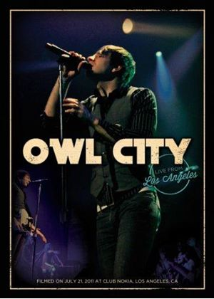 Owl City - Live from Los Angeles (Live Recording/+DVD)