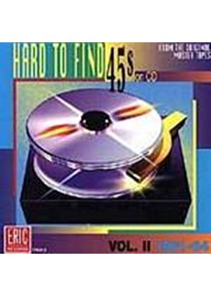 Various Artists - Hard To Find 45s On CD - Vol 2: 1961 - 1964 (Music CD)