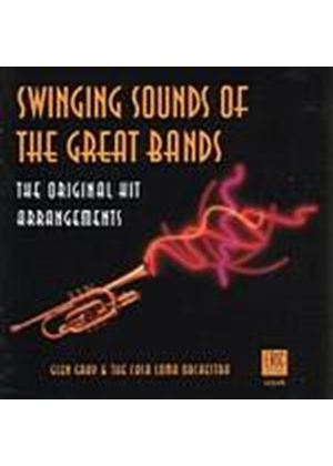 Glen Gray And The Casa Loma Orchestra - The Swinging Sounds Of The Great Bands (Music CD)