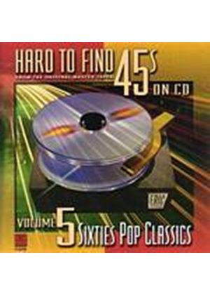 Various Artists - Hard To Find 45s On CD - Vol 5: 60s Pop Class (Music CD)
