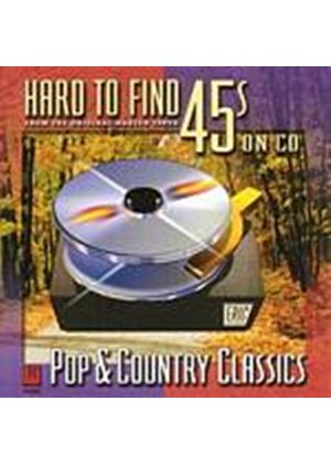 Various Artists - Hard To Find 45s On CD: Pop & Country (Music CD)