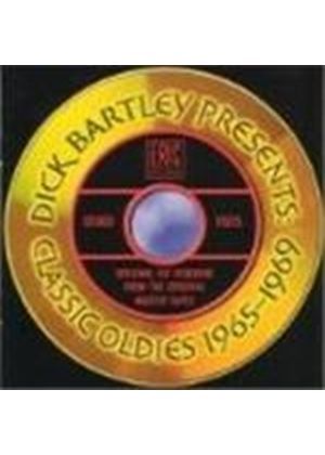 Various Artists - Dick Bartley Presents Classic Oldies