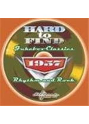 Various Artists - Hard To Find Jukebox Classics: 1957 - Rhythm And Rock