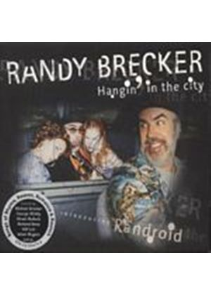 Randy Brecker - Hangin In The City (Music CD)