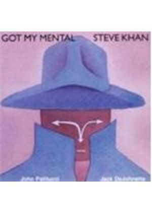 Steve Khan - Got My Mental