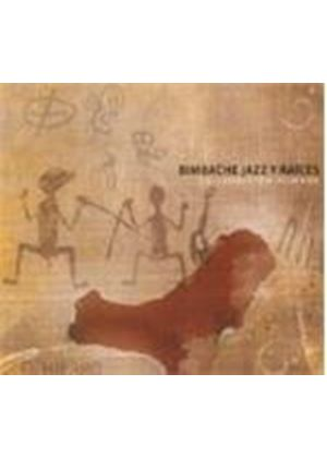 Various Artists - Bimbache Jazz Y Raices: La Nacional En Nueva York