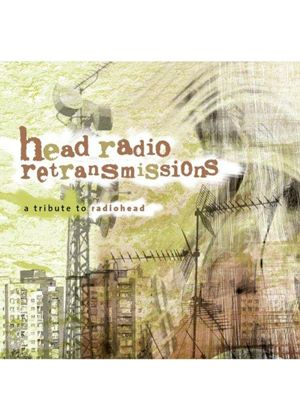 Various Artists - Head Radio Retransmissions (A Tribute To Radiohead) (Music CD)