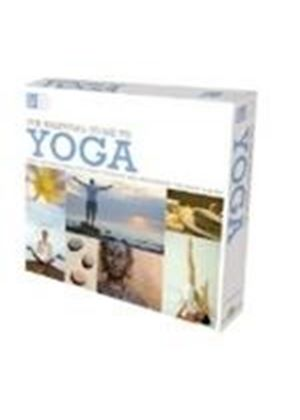Various Artists - The Essential Guide To Yoga